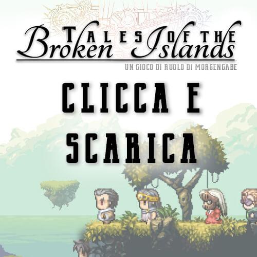 Scarica Tales of the Broken Island una Hackbird basata su Lady Blackbird e Final Fantasy di MorgenGabe Storie di Ruolo (1)