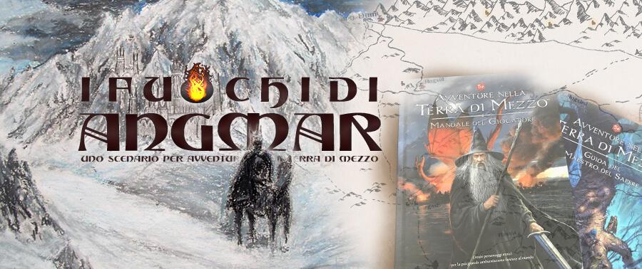 I Fuochi di Angmar Avventure nella Terra di Mezzo Gioco di Ruolo Storie di Ruolo Free RPG Day 2019