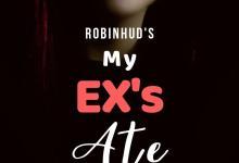 My Ex's Ate