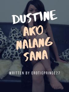 Dustine - Ako Nalang Sana! (1)