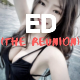 Ed (The Reunion I)