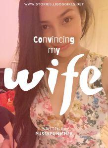 Convincing My Wife