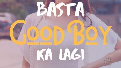 Basta Good Boy Ka Lagi