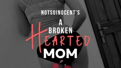 A Broken Hearted Mom 1
