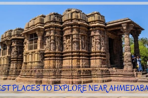 Best Places To Visit Near Ahmedabad For One Day