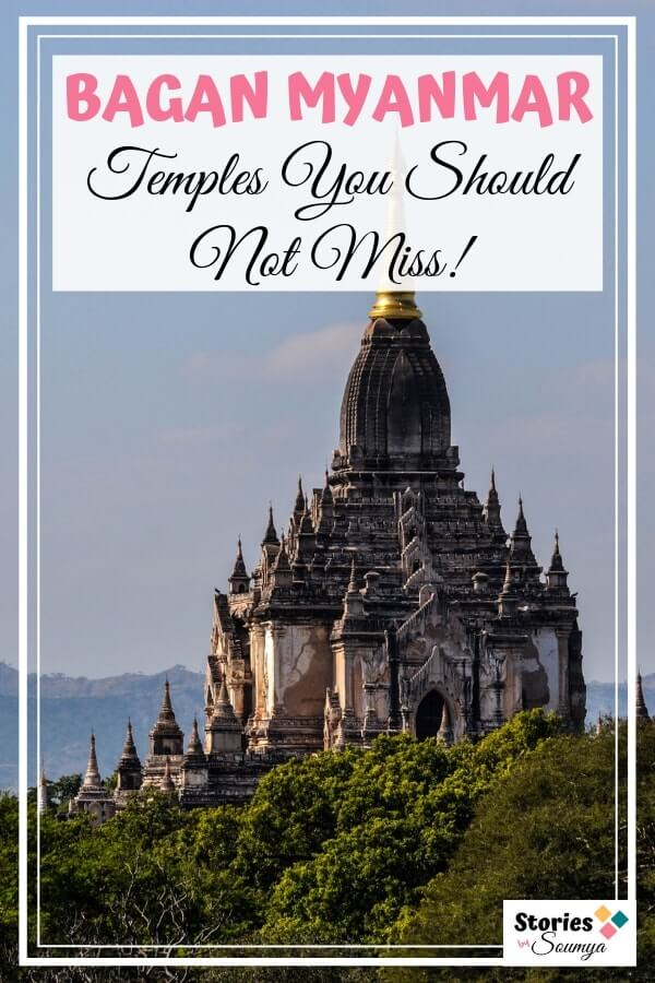 The Best Of Our Bagan Itinerary - STORIES BY SOUMYA