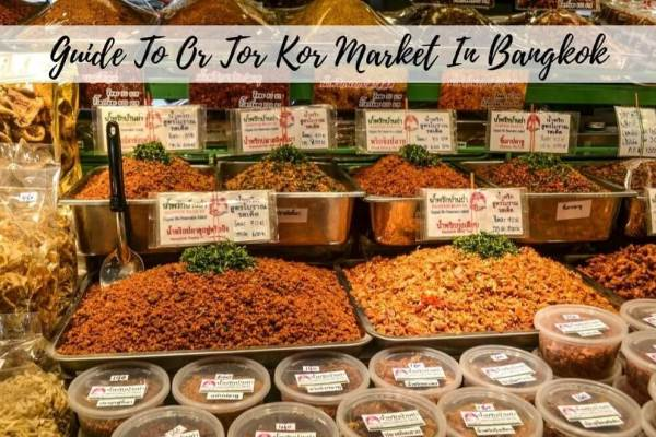 A Quick Guide To Or Tor Kor Market In Bangkok