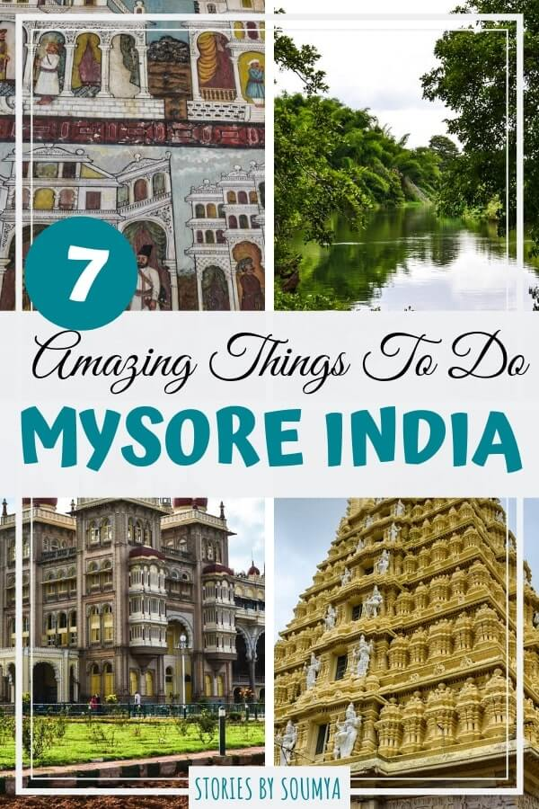 Interesting Things To Do In Mysore India - STORIES BY SOUMYA