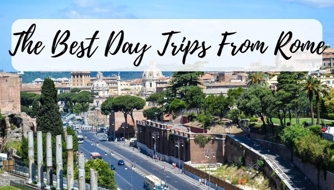 Travelers Share Their Favorite Day Trips From Rome - STORIES BY SOUMYA