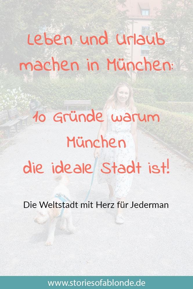 Warum München die ideale Stadt ist