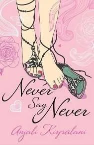 never-say-never-by-anjali-kirpalani