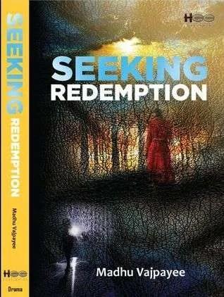 seeking-redemption-by-madhu-vajpayee