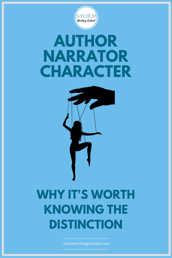 It's important for writers to know the distinctions between author, narrator, and character. | stormwritingschool.com