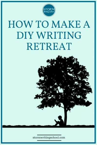 Four steps to making your own writing retreat. | stormwritingschool.com