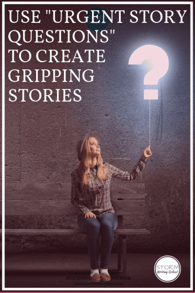 "Learn how to make the most of ""urgent story questions"" in order to grip readers."