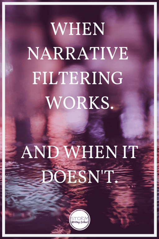 What is filtering, what's the rationale for avoiding it, and in what situations might you want to stick with it? :: stormwritingschool.com