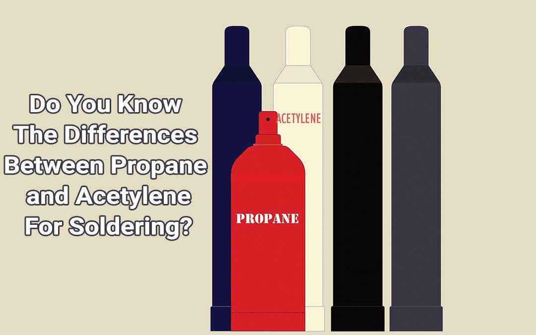 Acetylene vs. Propane Soldering Irons