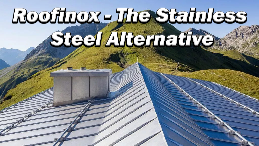 ROOFINOX – The Stainless Steel Alternative