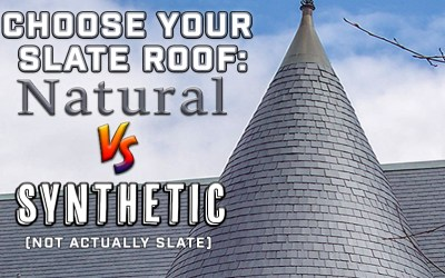 Choose Your Slate Roof: Natural vs Synthetic