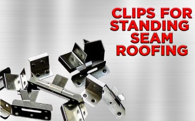 Clips for Standing Seam Roofing