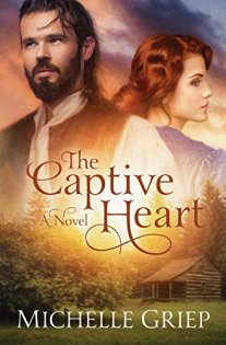 The Captive Heart by Michelle Griep