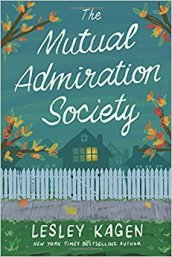 The Mutual Admiration Society by Lesley Kagen