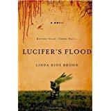 Lucifer's Flood by Linda Rios Brook