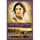 The Tender Vine Diamond of the Rockies by Kristen Heitzmann