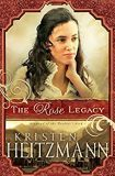 The Rose Legacy Diamond of the Rockies by Kristen Heitzmann