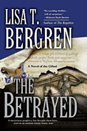 The Betrayed, by Lisa Bergren