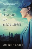 The Lost Girl of Astor Street by Stephanie Morrill