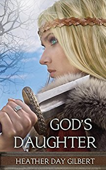 God's Daughter Heather Day Gilbert