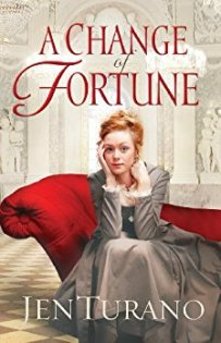 A Change of Fortune -Jen Turano