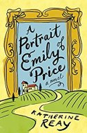 A Portrait of Emily Price -Katherine Reay