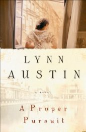 A Proper Pursuit -Lynn Austin