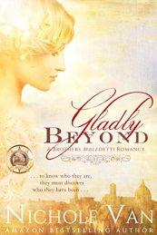 Gladly Beyond -Nichole Van