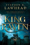 King Raven -Stephen Lawhead