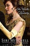 She Walks in Beauty -Siri Mitchell