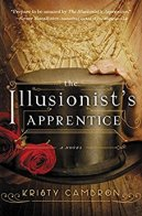 The Illusionist's Apprentice -Kristy Cambron