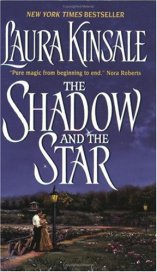 The Shadow and the Star -Laura Kinsale