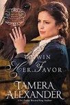 To Win Her Favor -Tamera Alexandra