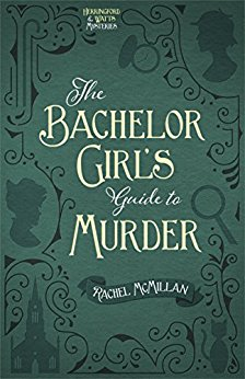 The Bachelor's Guide to Murder -Rachel McMillian