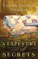 A Tapestry of Secrets Sarah Loudin Thomas