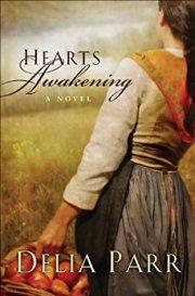 Hearts Awakening Delia Parr