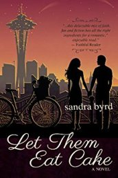 Let Them Eat Cake -Sandra Byrd