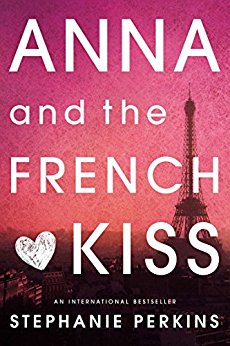 Anna and the French Kiss -Stephanie Perkins