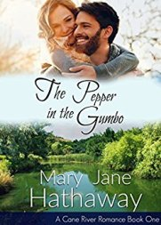 The Pepper in the Gumbo -Mary Jane Hathaway
