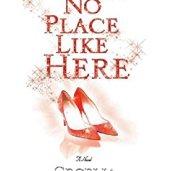 There's No Place Like Here -Cecelia Ahern