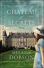 Chateau of Secrets -Melanie Dobson