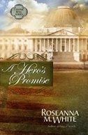 A Hero's Promise -Roseanna M White